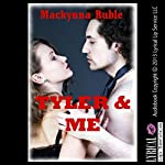 Tyler and Me: An Explicit Erotic Romance Story | Mackynna Ruble