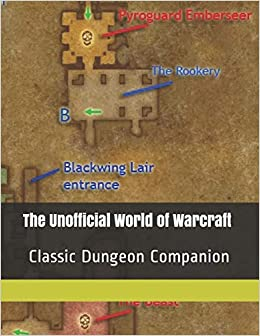 The Unofficial World of Warcraft Classic Dungeon Companion: Lead