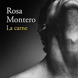 La carne [The Flesh] Hörbuch