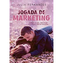 Jogada de Marketing: Porque, ás vezes, para achar a felicidade é preciso estratégia