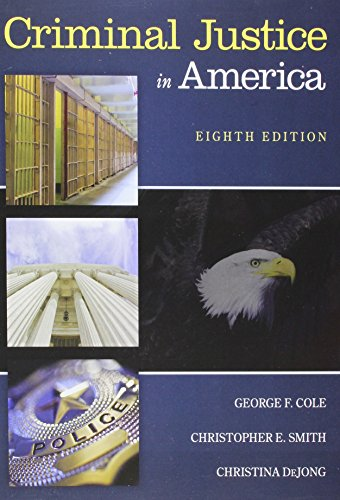 Bundle: Criminal Justice in America, Loose-leaf Version, 8th + MindTap Criminal Justice, 1 term (6 months) Printed Access Card