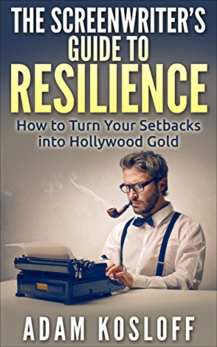 Screenwriters Guide Resilience Build Career ebook product image