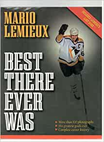 a summary of mario lemieux best there ever was by chuck finder dave molinari and ron cook Denis goulet (27 may 1931 – 26 summary the final was between nyr 1,348 1,771 131 7 steve yzerman det 1,514 1,755 116 8 mario lemieux pit 915 1,723 188 9.