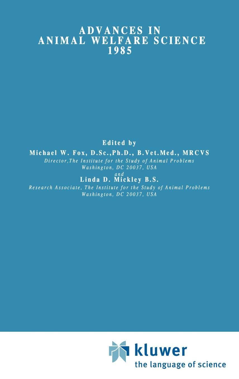 Advances in Animal Welfare Science 1985