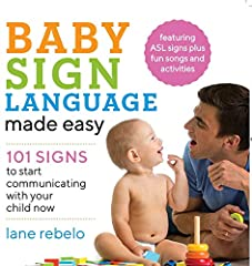 Open the doors of communication with your baby with sign language From clapping their hands in excitement to lifting their arms to be held, babies are naturally inclined to use gestures to communicate. With Baby Sign Language Made Easy you'll...