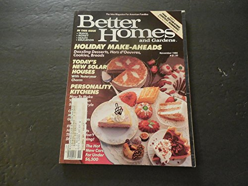 Better Homes and Gardens Nov 1986 Solar Houses; Personality Kitchens