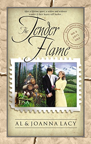 The Tender Flame (Mail Order Bride Series #3) Paperback – February 1, 1999