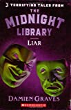 Tales from the Midnight Library: Liar