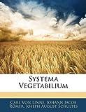 Systema Vegetabilium, Carl Von Linn and Carl Von Linné, 1145545963