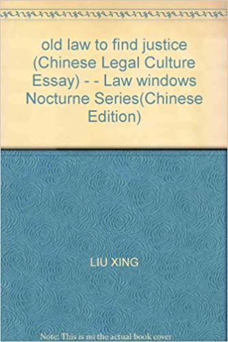 Old Law To Find Justice Chinese Legal Culture Essay   Law  Old Law To Find Justice Chinese Legal Culture Essay   Law Windows  Nocturne Serieschinese Edition Liu Xing  Amazoncom Books Good Thesis Statement Examples For Essays also Learning English Essay Example  Persuasive Essay Thesis