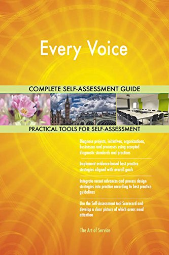 Every Voice All-Inclusive Self-Assessment - More than 680 Success Criteria, Instant Visual Insights, Comprehensive Spreadsheet Dashboard, Auto-Prioritized for Quick Results