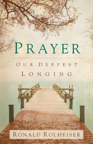 Prayer: Our Deepest Longing cover
