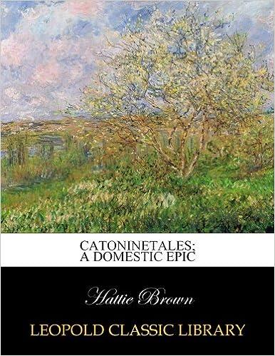 Book Catoninetales: a domestic epic