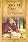 img - for Night Prayer: From the Office of the Dead by Brother Bernard Seif (2011-04-18) book / textbook / text book