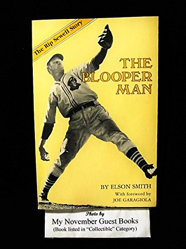 Blooper Man The Rip Sewell Story *SIGNED