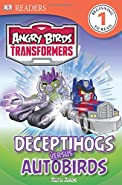 DK Readers L1: Angry Birds Transformers: Deceptihogs versus Autobirds