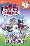 DK Readers L1: Angry Birds Transformers: Deceptihogs versus Autobirds