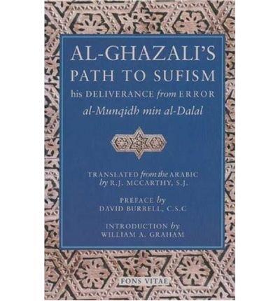 Read Online By Abu Hamid Muhammad ibn Muhammad al- Ghazali - Al-Ghazali's Path to Sufism (2nd) (3.11.2001) pdf