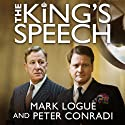 The King's Speech Audiobook by Mark Logue, Peter Conradi Narrated by Jamie Glover