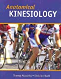 Anatomical Kinesiology, Miyahita, Theresa and Odell, Christine, 0757566391