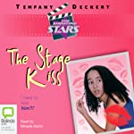 The Shooting Stars: The Stage Kiss | Tempany Deckert