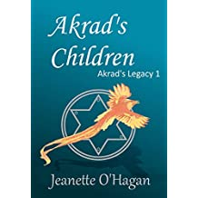 Akrad's Children (Akrad's Legacy series Book 1)