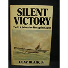 Silent Victory: The U.S. Submarine War Against Japan, Vol. 2