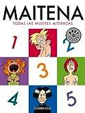 Todas las Mujeres Alteradas, Maitena Ines Burundarena and Maitena, 8497935845