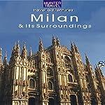 Milan, Italy: Travel Adventures | Catherine Richards