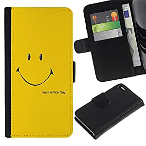All Phone Most Case / Oferta Especial Cáscara Funda de cuero Monedero Cubierta de proteccion Caso / Wallet Case for Apple Iphone 4 / 4S // Have A Nice Day