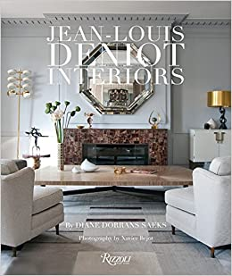 Jean-Louis Deniot: Interiors: Amazon.es: Diane Dorrans Saeks: Libros en idiomas extranjeros