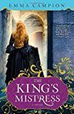 The King's Mistress, Emma Campion, 0307589269