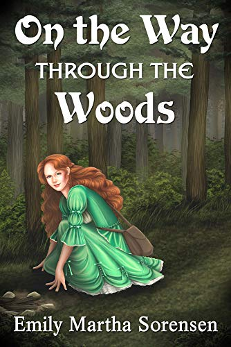 On the Way Through the Woods (Wicked Witches of Restva Book 0)