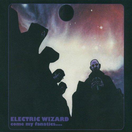CD : Electric Wizard - Come My Fanatics (United Kingdom - Import)