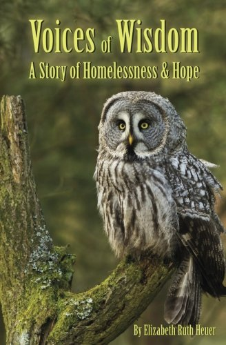Voices of Wisdom: A Story of Homelessness & Hope
