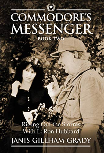 (Commodore's Messenger Book II: Riding Out The Storms With L. Ron Hubbard)