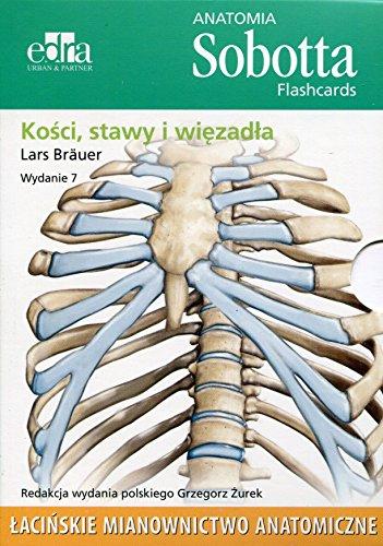 Anatomia Sobotta Flashcards Kosci stawy i wiezadla: Lacinskie mianownictwo anatomiczne