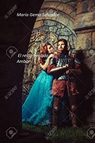 Amazon el reino perdido de mbar spanish edition ebook mara el reino perdido de mbar spanish edition by salvador mara gema fandeluxe Gallery