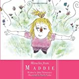 img - for Miracles from Maddie by John Fitzmaurice (2010-03-08) book / textbook / text book