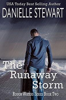 The Runaway Storm (Rough Waters Series Book 2) by [Stewart, Danielle]