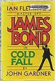 Cold Fall, John E. Gardner, 0399141499