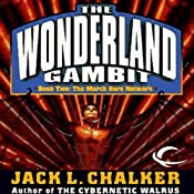 The March Hare Network: The Wonderland Gambit, Book 2 | Jack L. Chalker
