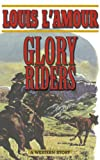 Download Glory Riders: A Western Sextet in PDF ePUB Free Online