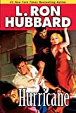 Front cover for the book Hurricane by L. Ron Hubbard
