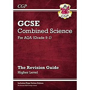 Grade 9-1 GCSE Combined Science: AQA Revision Guide with Online Edition – Higher (CGP GCSE Combined Science 9-1 Revision)Paperback – 24 May 2016