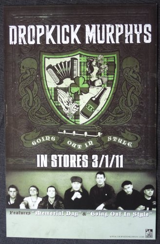 Dropkick Murphys - Going Out in Style - Rare Advertising Poster ()