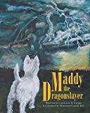 img - for Maddy the Dragonslayer book / textbook / text book