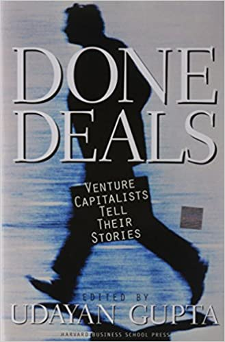 Venture Capitalists Tell Their Stories Done Deals