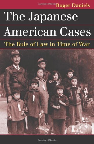 The Japanese American Cases  The Rule Of Law In Time Of War  Landmark Law Cases And American Society