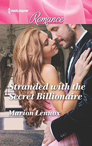 Stranded with the Secret Billionaire (Harlequin Romance)